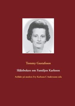 Släktboken om familjen Karlsson : anfäder på modern Evy Karlssons sida
