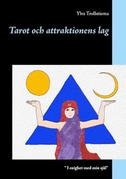 Tarot och attraktionens lag : Tarot och attraktionens lag
