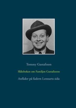 Släktboken om Familjen Gustafssons Anfäder : Anfäder på fadern Lennarts sid