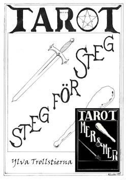 Tarot steg för steg : Mer och mer