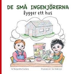 De små ingenjörerna : Bygger ett hus