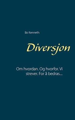 Diversjon : Om hvordan.  Og hvorfor.  Vi strever.  For  å bedras....