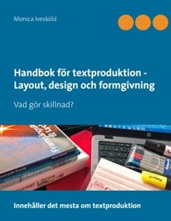 Handbok för textproduktion : layout, design och formgivning : Vad gör skill