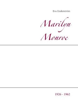 Marilyn Monroe : 1926 - 1962