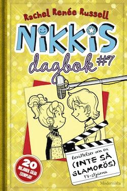 Nikkis dagbok #7 : berättelser om en (inte så glamorös) tv-stjärna