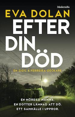 Efter din död