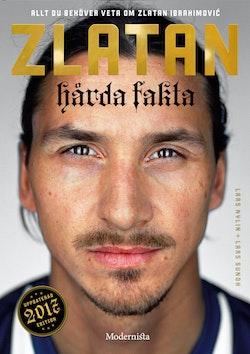 Zlatan : hårda fakta - edition 2017