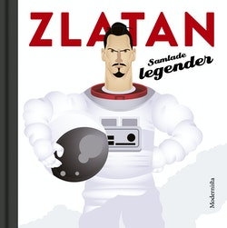 Zlatan : samlade legender