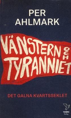 Vänstern och tyranniet
