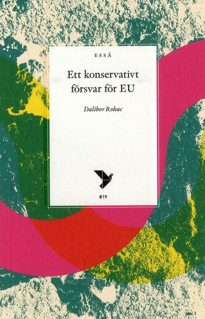 Ett konservativt försvar för EU