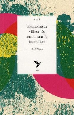 Ekonomiska villkor för mellanstatlig federalism