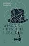 I ord och gärning : Winston Churchill i urval