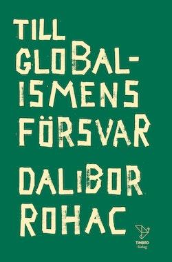 Till globalismens försvar