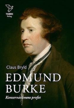 Edmund Burke : konservatismens profet