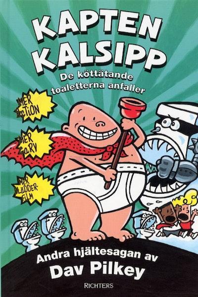 Kapten Kalsipp 2 - De köttätande toaletterna anfaller