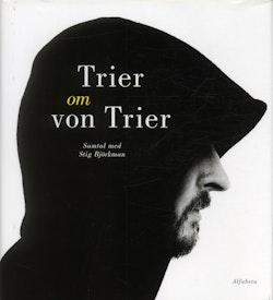 Trier om von Trier