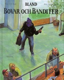 Bland bovar och banditer