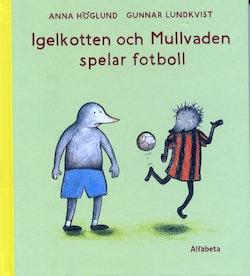 Igelkotten och mullvaden spelar fotboll