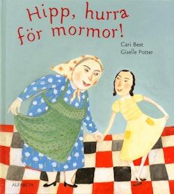 Hipp, hurra för mormor!