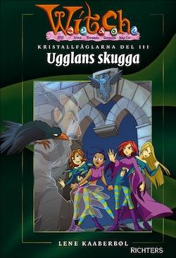 Kristallfåglarna 3 : Ugglans skugga