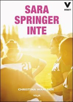 Sara springer inte (bok + CD)