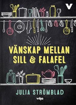 Vänskap mellan sill och falafel (bok + CD)