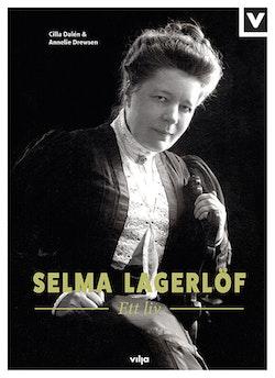 Selma Lagerlöf : ett liv