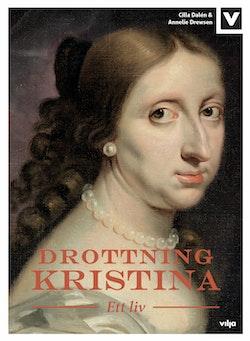 Drottning Kristina : ett liv (bok + CD)
