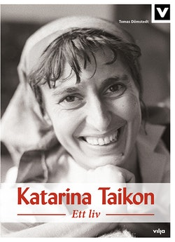 Katarina Taikon : ett liv (bok + CD)