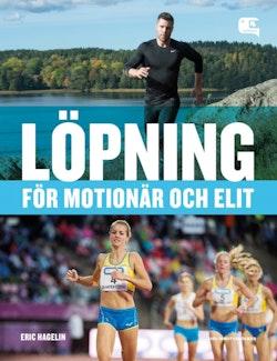 Löpning - för motionär och elit