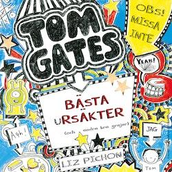 Tom Gates bästa ursäkter (och andra grejer)
