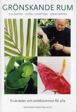 Grönskande rum. Krukväxter och snittblommor för alla.