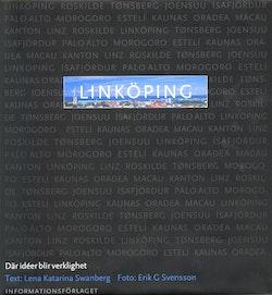 Linköping - där ideer blir verklighet