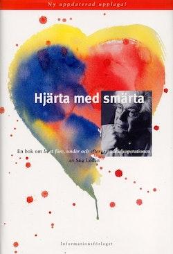 Hjärta med smärta: En bok om livet före, under och efter kranskärlsoperatio