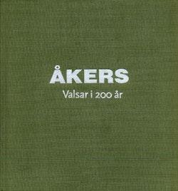 Åkers-Valsar i 200 år