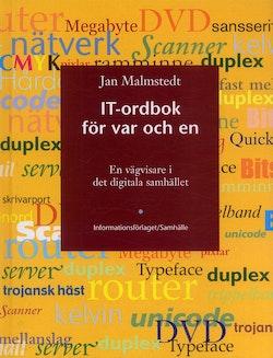 IT-ordboken för var och en : en vägvisare i det digitala samhället