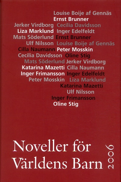 Noveller för Världens Barn : 2006