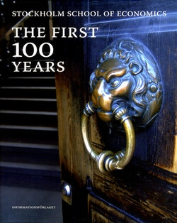 Stockholm school of economics : the first 100 years