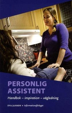 Personlig assistent : handbok, inspiration, vägledning