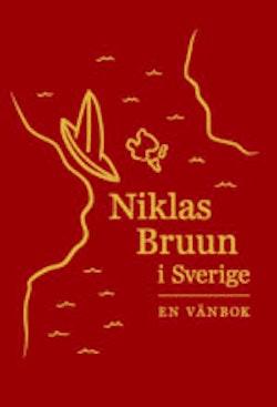 Niklas Bruun i Sverige : en vänbok