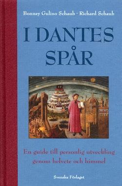 I Dantes spår : en guide till personlig utveckling genom helvete och himmel