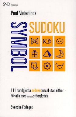 Paul Vaderlinds symbol sudoku : 111 handgjorda sudokupussel utan siffror för alla med eller utan sifferskräck