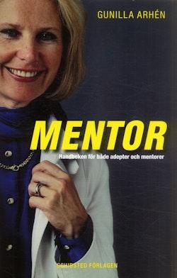 Mentor : komplett handbok för adepter och mentorer