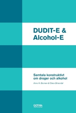 DUDIT-E & Alcohol-E : samtala konstruktivt om droger och alkohol