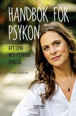 Handbok för psykon : att leva med psykisk ohälsa