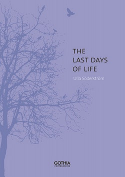 The last days of life