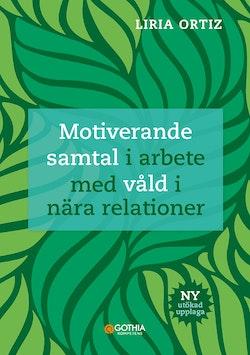 Motiverande samtal i arbete med våld i nära relationer