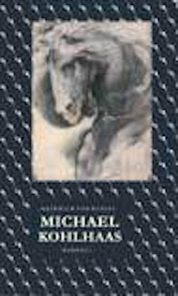 Michael Kohlhaas : ur en gammal krönika