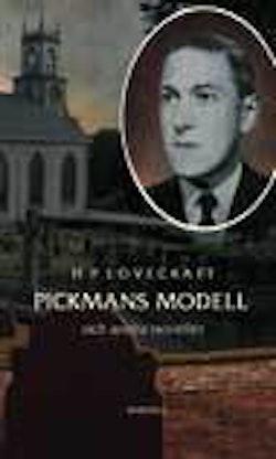 Pickmans modell : och andra noveller