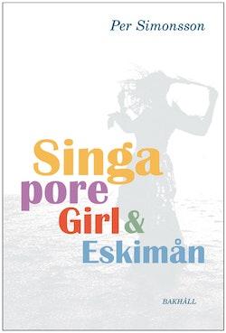 Singapore girl och Eskimån